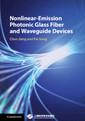 Couverture de l'ouvrage Nonlinear-Emission Photonic Glass Fiber and Waveguide Devices