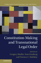 Couverture de l'ouvrage Constitution-Making and Transnational Legal Order