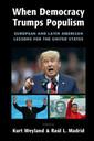 Couverture de l'ouvrage When Democracy Trumps Populism