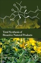 Couverture de l'ouvrage Total Synthesis of Bioactive Natural Products