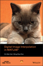 Couverture de l'ouvrage Digital Image Interpolation in Matlab