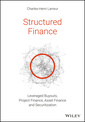 Couverture de l'ouvrage Structured Finance LBOs, Project Finance, Asset Finance and Securitization