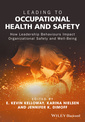 Couverture de l'ouvrage Leading to Occupational Health and Safety