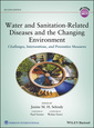 Couverture de l'ouvrage Water and Sanitation-Related Diseases and the Changing Environment