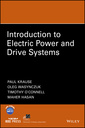 Couverture de l'ouvrage Introduction to Electric Power and Drive Systems
