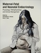 Couverture de l'ouvrage Maternal-Fetal and Neonatal Endocrinology