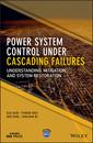 Couverture de l'ouvrage Power System Control Under Cascading Failures