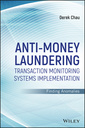 Couverture de l'ouvrage Anti-Money Laundering Transaction Monitoring Systems Implementation