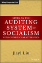 Couverture de l'ouvrage Study on the Auditing System of Socialism with Chinese Characteristics