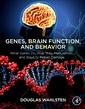 Couverture de l'ouvrage Genes, Brain Function, and Behavior