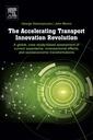 Couverture de l'ouvrage The Accelerating Transport Innovation Revolution