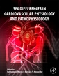 Couverture de l'ouvrage Sex Differences in Cardiovascular Physiology and Pathophysiology