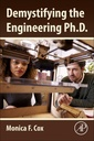 Couverture de l'ouvrage Demystifying the Engineering Ph.D.