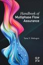 Couverture de l'ouvrage Handbook of Multiphase Flow Assurance