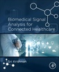 Couverture de l'ouvrage Biomedical Signal Analysis for Connected Healthcare
