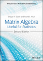 Couverture de l'ouvrage Matrix Algebra Useful for Statistics