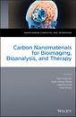 Couverture de l'ouvrage Carbon Nanomaterials for Bioimaging, Bioanalysis, and Therapy