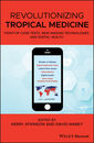 Couverture de l'ouvrage Revolutionizing Tropical Medicine