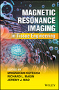 Couverture de l'ouvrage Magnetic Resonance Imaging in Tissue Engineering