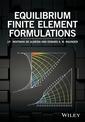 Couverture de l'ouvrage Equilibrium Finite Element Formulations