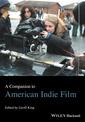 Couverture de l'ouvrage A Companion to American Indie Film