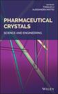 Couverture de l'ouvrage Pharmaceutical Crystals