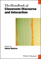 Couverture de l'ouvrage The Handbook of Classroom Discourse and Interaction