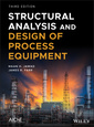 Couverture de l'ouvrage Structural Analysis and Design of Process Equipment