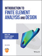 Couverture de l'ouvrage Introduction to Finite Element Analysis and Design