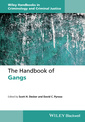 Couverture de l'ouvrage The Handbook of Gangs