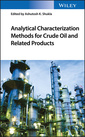 Couverture de l'ouvrage Analytical Characterization Methods for Crude Oil and Related Products