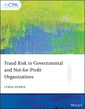 Couverture de l'ouvrage Fraud Risk in Governmental and Not-for-Profit Organizations