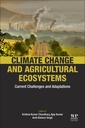 Couverture de l'ouvrage Climate Change and Agricultural Ecosystems