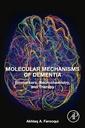 Couverture de l'ouvrage Molecular Mechanisms of Dementia
