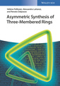 Couverture de l'ouvrage Asymmetric Synthesis of Three-Membered Rings