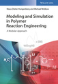 Couverture de l'ouvrage Modeling and Simulation in Polymer Reaction Engineering