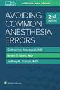 Couverture de l'ouvrage Avoiding Common Anesthesia Errors