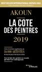 Couverture de l'ouvrage La cote des peintres 2019 - best-seller international depuis 1985