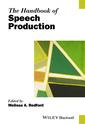 Couverture de l'ouvrage The Handbook of Speech Production