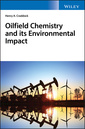 Couverture de l'ouvrage Oilfield Chemistry and its Environmental Impact