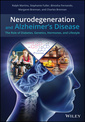 Couverture de l'ouvrage Neurodegeneration and Alzheimer′s disease