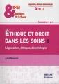 Couverture de l'ouvrage Éthique et droit dans les soins : législation, éthique, déontologie