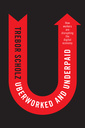 Couverture de l'ouvrage Uberworked and Underpaid