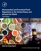 Couverture de l'ouvrage Nutraceutical and Functional Food Regulations in the United States and Around the World
