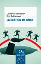 Couverture de l'ouvrage La gestion de crise