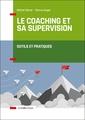 Couverture de l'ouvrage Le coaching et sa supervision
