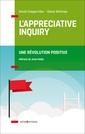 Couverture de l'ouvrage L'Appreciative Inquiry - Une révolution positive