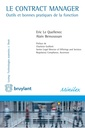 Couverture de l'ouvrage Le contract manager - outils et bonnes pratiques de la fonction