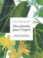 Couverture de l'ouvrage Des plantes pour l'esprit