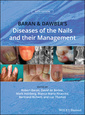 Couverture de l'ouvrage Baran and Dawber′s Diseases of the Nails and their Management
